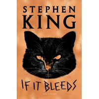 If It Bleeds (Hardcover)