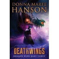 Deathwings : Dragon Wine Part Three