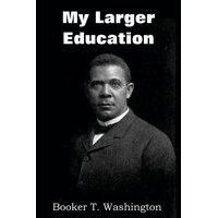 My Larger Education (Paperback)