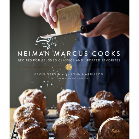 - Neiman Marcus Cooks : Recipes for Beloved Classics and Updated Favorites
