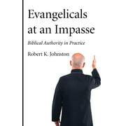 Evangelicals at an Impasse (Paperback)