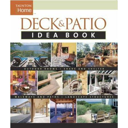 Deck and Patio Idea Book