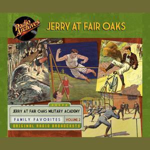 Jerry at Fair Oaks, Volume 2 - Audiobook - Fair Oaks Farm Halloween