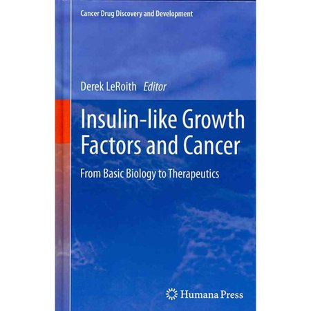 Insulin Like Growth Factors And Cancer  From Basic Biology To Therapeutics