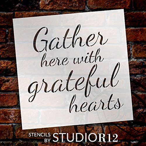 Gather Here With Grateful Hearts Stencil By Studior12 Script Style