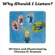 Why Should I Listen? (Paperback)