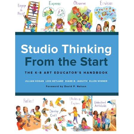 - Studio Thinking from the Start : The K-8 Art Educator's Handbook