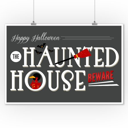 Beware of the Haunted House - Happy Halloween - Lantern Press Artwork (9x12 Art Print, Wall Decor Travel Poster) - Happy Halloween Artwork