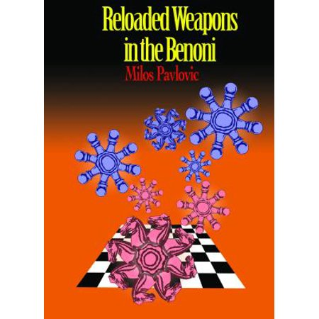 Reloaded Weapons in the Benoni