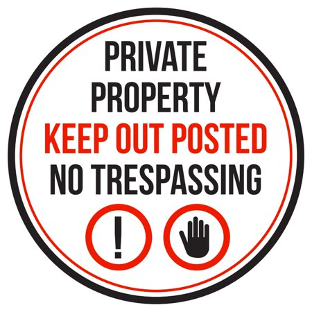 Private Property Keep Out Posted No Trespassing Business Commercial Warning Round Sign - 9 Inch](No Way Out Sign)