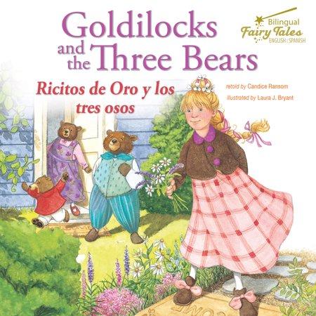Bilingual Fairy Tales Goldilocks and the Three Bears : Ricitos de Oro y los tres osos ()