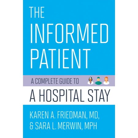 The Informed Patient : A Complete Guide to a Hospital - Hospital Patient Halloween Makeup