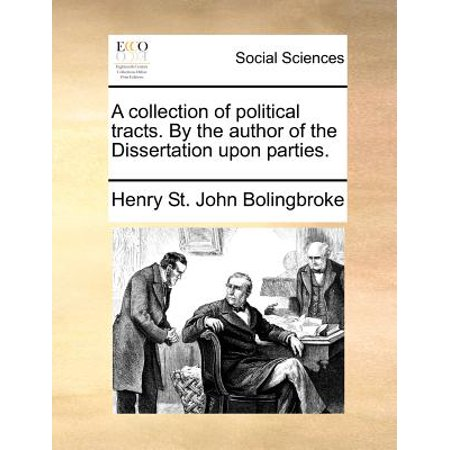 A Dissertation upon Parties   work by Bolingbroke   Britannica