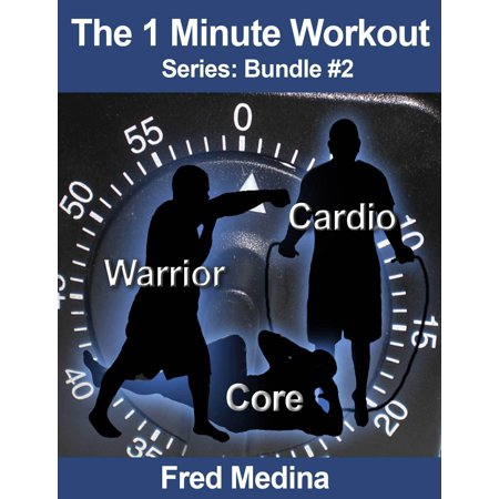 The 1 Minute Workout Series Bundle 2: Warrior, Cardio 2.0 & Core - (Best 20 Minute Cardio Workout)