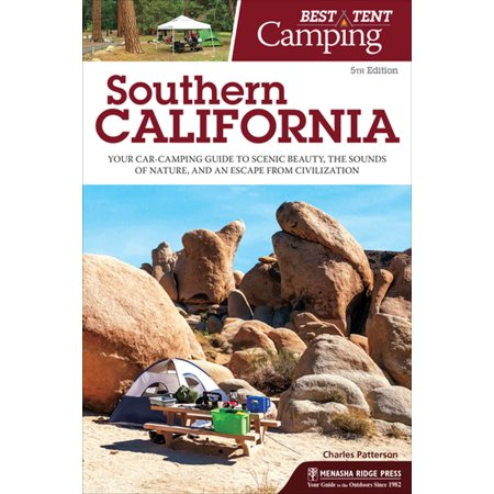 Best Tent Camping: Southern California - eBook (Best Towns In Southern California)