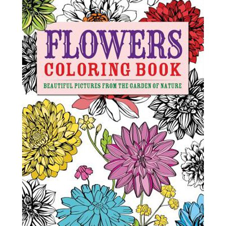 Flowers Coloring Book : Beautiful Pictures from the Garden of - Spring Flowers Coloring Pages