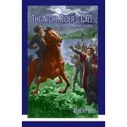 The Night Rider's Call : A Tale of the Times of William Tyndale