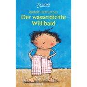 Der wasserdichte Willibald - eBook
