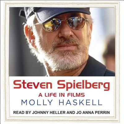 Steven Spielberg: A Life in Films (Films Of Steven Spielberg)