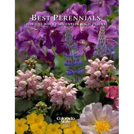 Best Perennials of the Rocky Mountains and High