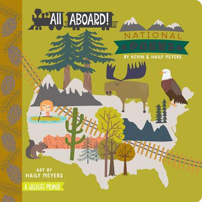 All Aboard National Parks (Board Book)