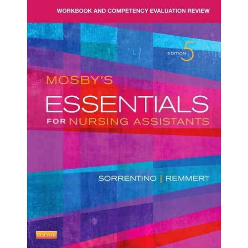 Mosby's Essentials for Nursing Assistants: Competency Evaluation Review