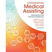 Comprehensive Medical Assisting : Administrative and Clinical Competencies (Edition 6) (Hardcover)