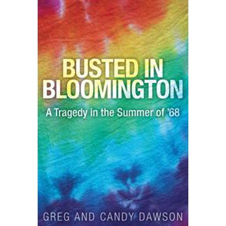 City Of Bloomington Jobs (Busted in Bloomington: A Tragedy in the Summer of '68 -)
