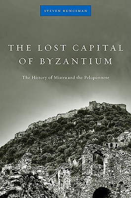 The History of Mistra and the Peloponnese