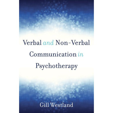 Verbal and Non-Verbal Communication in