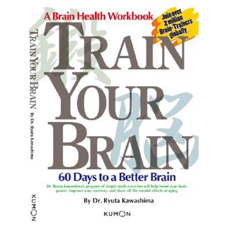 Train Your Brain : 60 Days to a Better Brain](The Day After Halloween Brian May)
