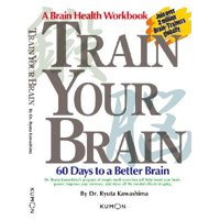 Train Your Brain : 60 Days to a Better Brain