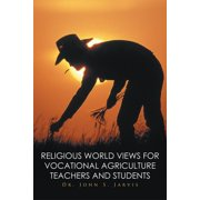 Religious World Views for Vocational Agriculture Teachers and Students - eBook
