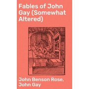 Fables of John Gay (Somewhat Altered) - eBook