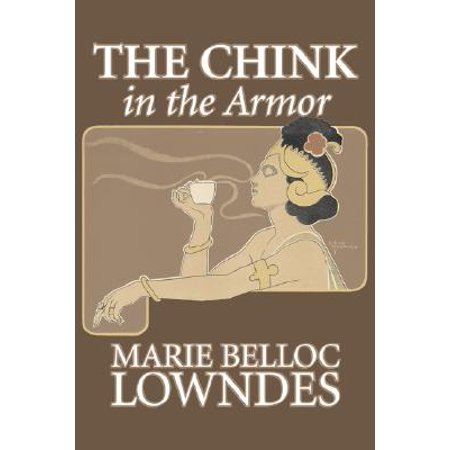 The Chink in the Armor by Marie Belloc Lowndes, Fiction, Mystery & Detective, Ghost, Horror - Ghost Armor Coupon
