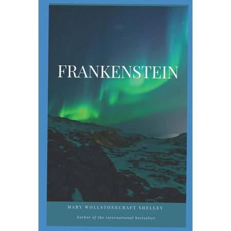 Frankenstein; or, the Modern Prometheus ( The Wolf Man) : A Young Scientist Who Creates A Hideous (Paperback)