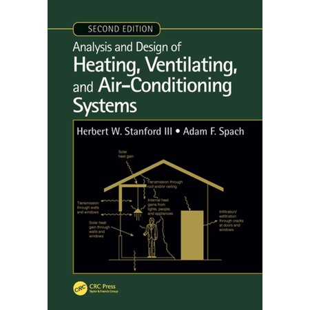 Analysis and Design of Heating, Ventilating, and Air-Conditioning Systems, Second Edition -