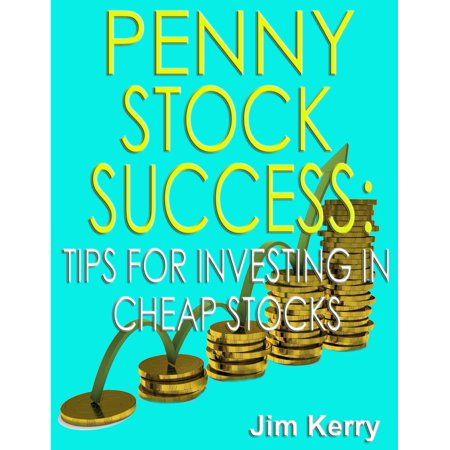 Penny Stock Success: Tips for Investing in Cheap Stocks - (Best Penny Stock Broker)