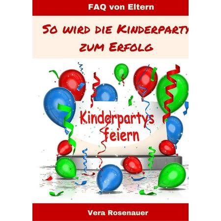 Kinderpartys gestalten und feiern - eBook (Rezept Halloween Kinderparty)