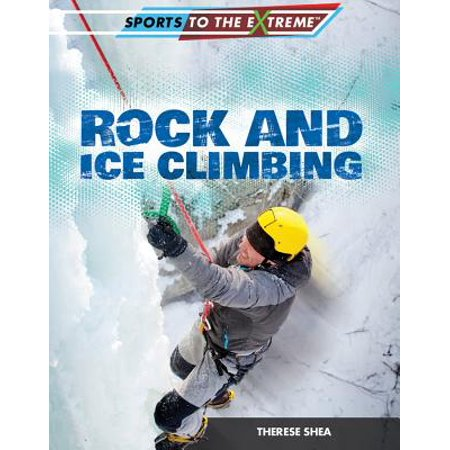 - Rock and Ice Climbing