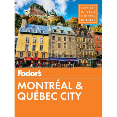Fodor's Montreal and Quebec City - eBook