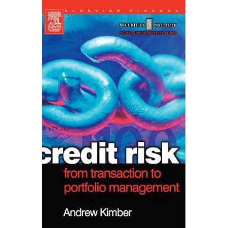 Credit Risk  From Transaction To Portfolio Management