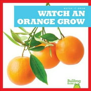 Watch an Orange Grow