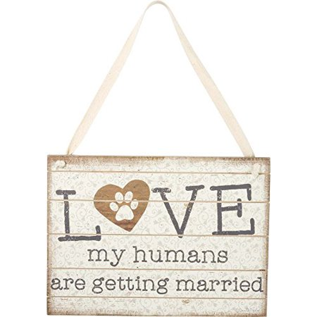 Primitives By Kathy Hanging Sign My Humans Are Getting Married Love Paw - Just Married Sign For Car