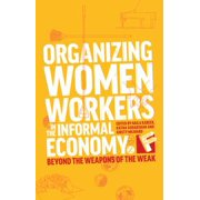 Organizing Women Workers in the Informal Economy - eBook