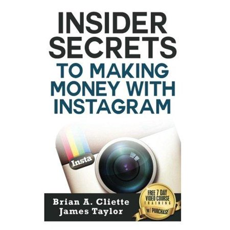 Insider Secrets To Making Money With Instagram