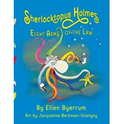 Sherlocktopus Holmes : Eight Arms of the Law (Paperback)