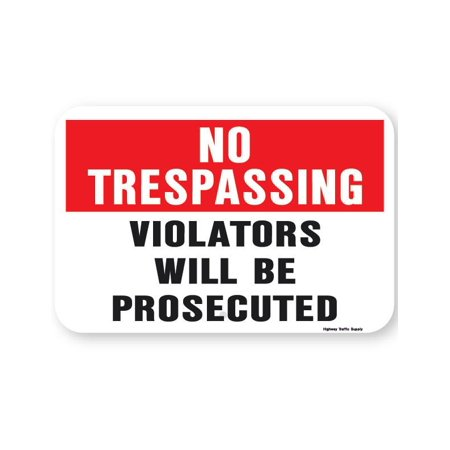 No Tresspassing Violators Will Be Prosecuted Sign (Red and Black on White)12