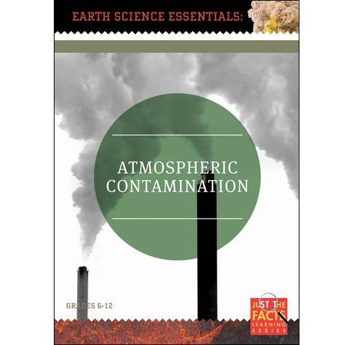 Earth Science Essentials: Atmospheric Contamination