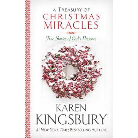 A Treasury of Christmas Miracles : True Stories of God's Presence